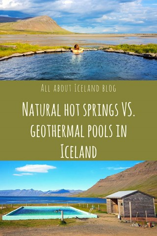 Natural hot springs vs geothermal pools in Iceland